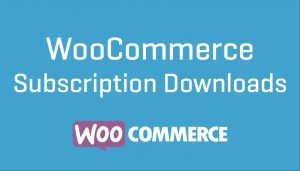 WooCommerce Subscription Downloads Nulled Download 1