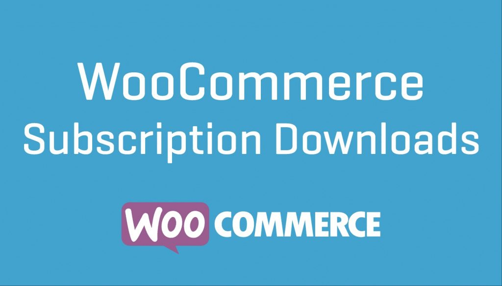 WooCommerce Subscription Downloads Nulled Download